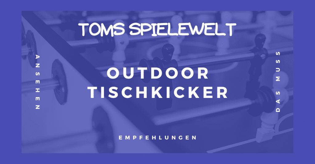 Outdoor Tischkicker